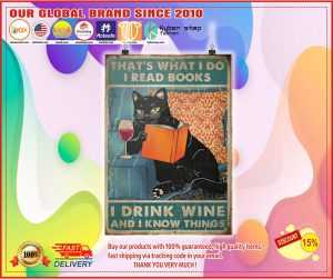 Cat That's what I do I read books I drink wine and I know thing