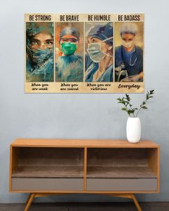 Poster Female physicians nurse be strong be brave be humble be badass