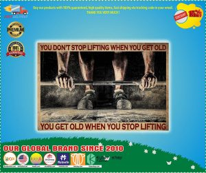 Poster Fitness you dont's stop lifting when you get old