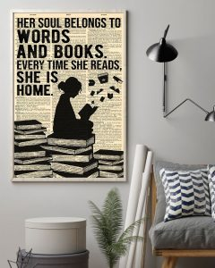Poster Her soul belongs to words and books every time she reads she is home
