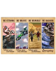 Poster Motocross be strong be brave be humble be badass