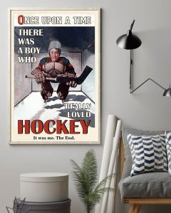 Poster Once upon a time there was a boy who really loved hockey