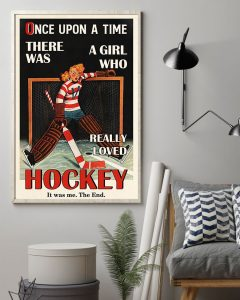 Poster Once upon a time there was a girl who really loved hockey