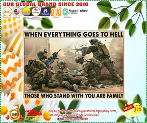 Poster Veteran when everything goes to hell those who stand with you are family