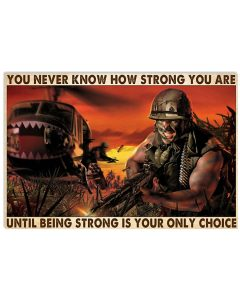 Poster Veteran you never know how strong you are until being strong is your only choice 1