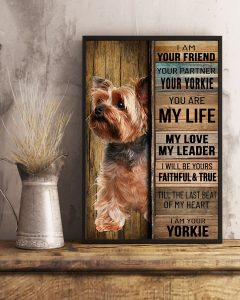 Poster Yorkshire tierrier dog I am your friend your partner your yorkie