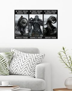 Poster Vikings If they stand behind you protect them If they stand beside you respect them