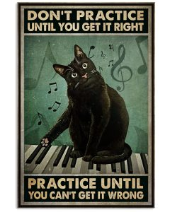 Poster Black cat piano don't practice until you get it right