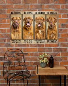 Poster Dogue be trong be brave be humble be badass