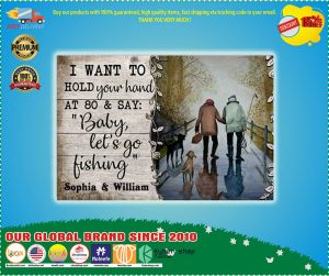 Poster I want to hold your hand at 80 and say fishing custom name