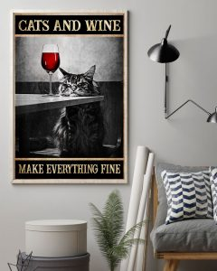 Poster Cat and wine make everything fine