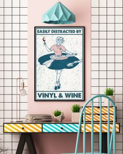 Poster Girl easily distracted by vinyl and wine