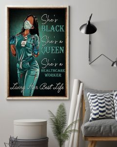 Poster Healthcare Worker she is black she is queen