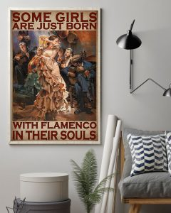 Poster Some girls are just born with flamenco in their souls 2