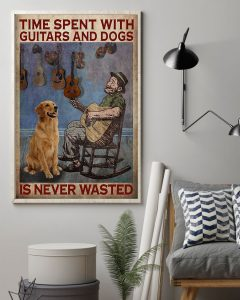 Poster Time spent with guitars and dogs is never wasted