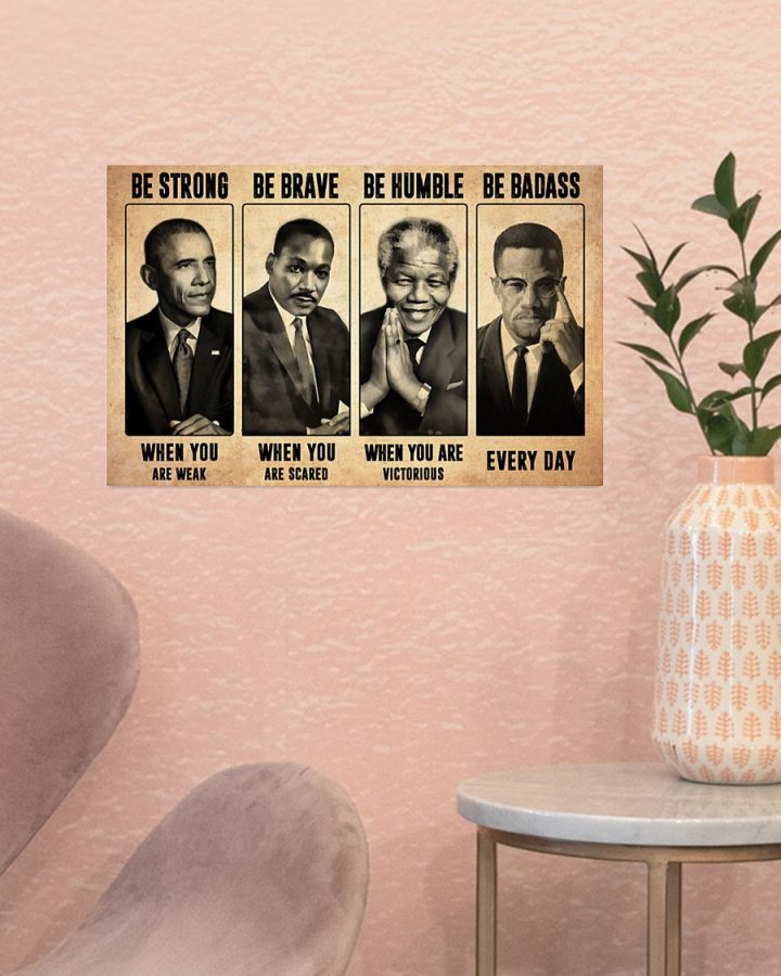 Poster The Civil Right Leaders Be Strong Be Brave Be Humble