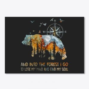 Bear and into the forest I go to lose my mind stickers