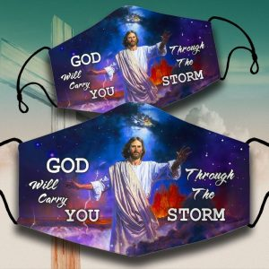 God will carry you throught the storm face mask