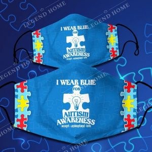 I wear blue for autism awareness facemask