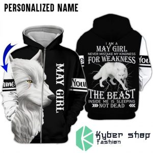 I'm a may girl for weakness the beast custom name 3D hoodie