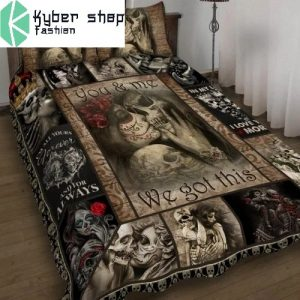 Skull You and me we got this bedding set