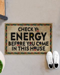 Black Check ya energy before you come in this house doormat 2