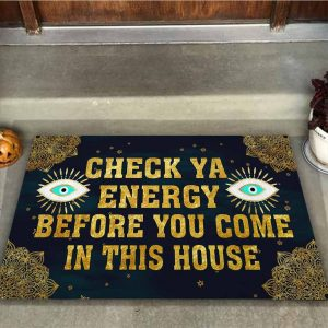 Evil eyes Check ya energy before you come in this house doormat4