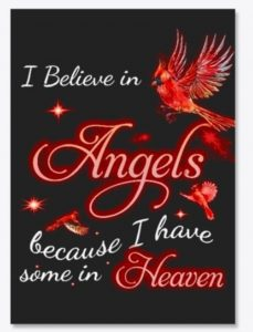 I believe in angels because I have some in heaven sticker