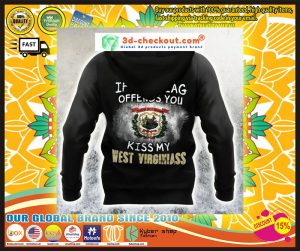 If The Flag Offend You Kiss My West Virginiass 3D hoodie 3