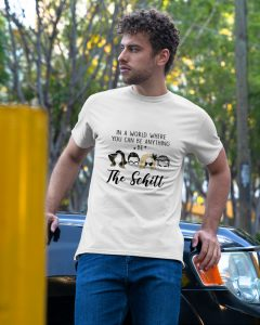 In a world where you can be anything be the shitt shirt 3