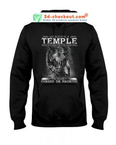 Viking My body is a temple acient and crumbling probaly cursed or haunted T-shirt