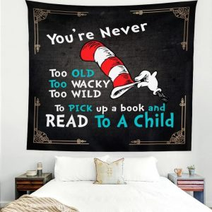 You're never too old tapestry