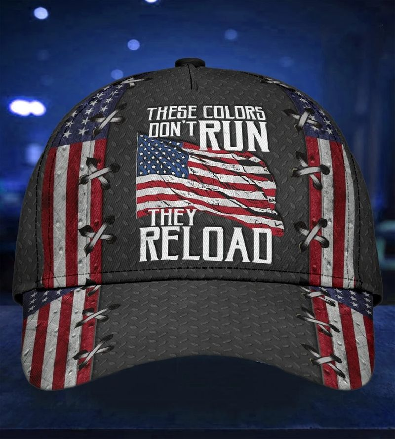 American flag these colors don't run they reload cap