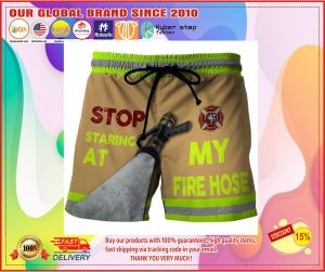 Firefighter Stop staring at my fire house beach short pants 1