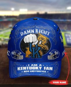 Kewi Damn right I am a Kentucky fan now and forever custom cap