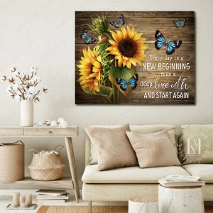 Sunflower butterfly every day is new begging take a deep breath and start again canvas 3