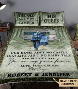 The old Grumpy and his queen Our home ain't no castle out life Custom name quilt bedding set